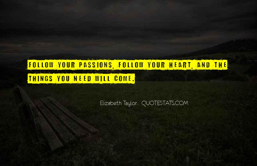 Heart Follow Quotes #290602