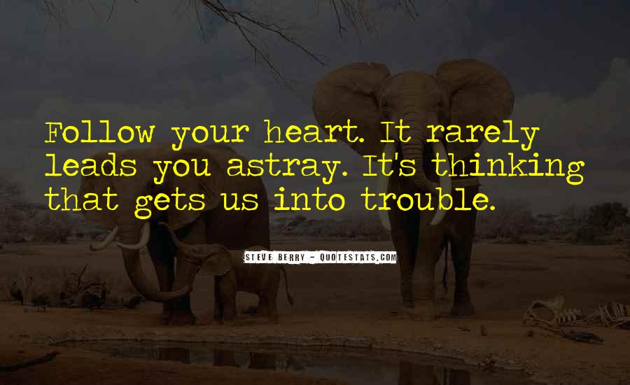 Heart Follow Quotes #306050