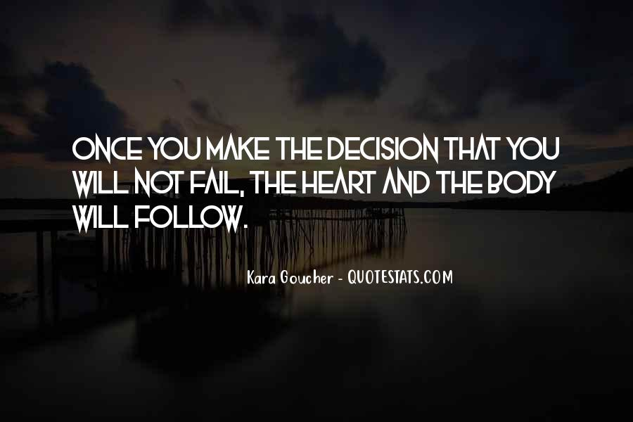 Heart Follow Quotes #317559