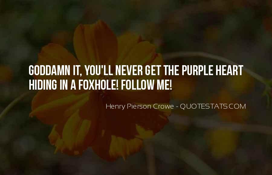 Heart Follow Quotes #356373