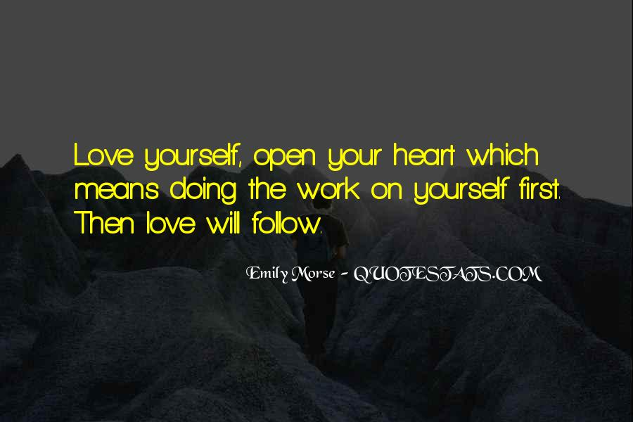 Heart Follow Quotes #361172