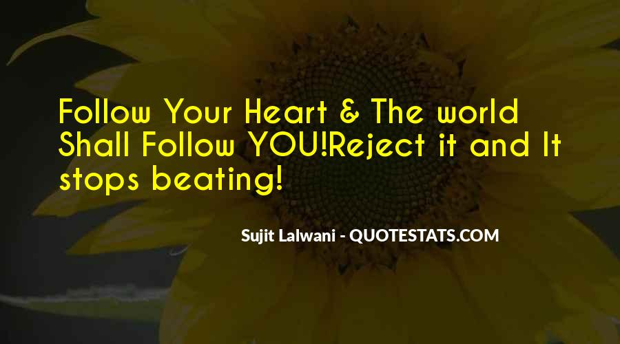 Heart Follow Quotes #62302
