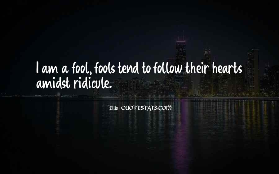 Heart Follow Quotes #72231