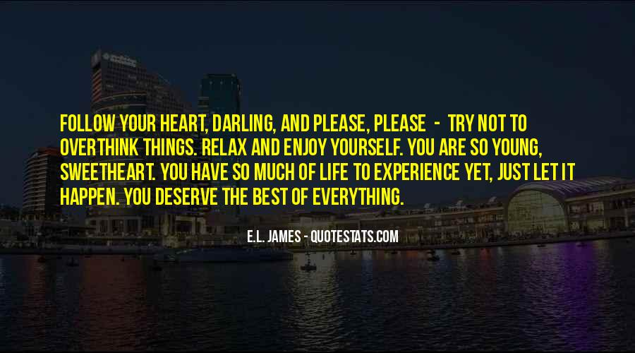 Heart Follow Quotes #75436