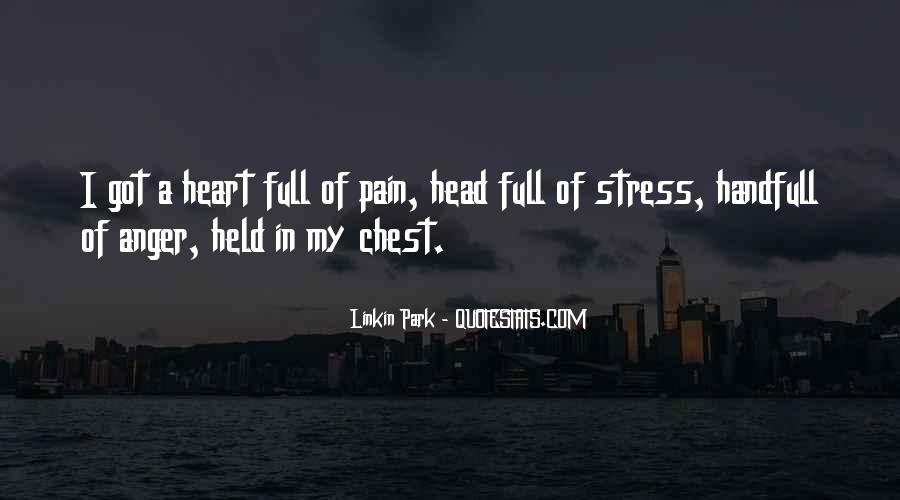 Top 23 Heart Full Of Pain Quotes: Famous Quotes & Sayings ...