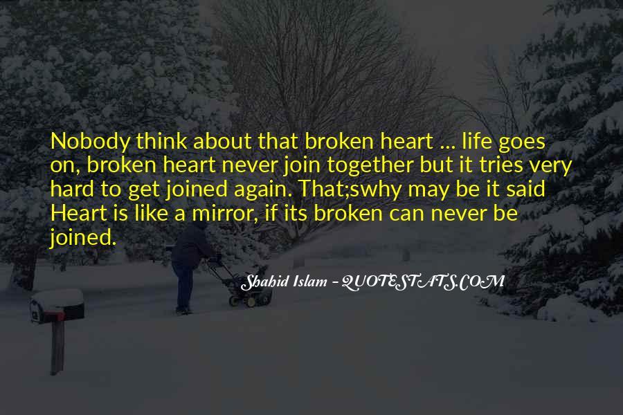 Heart Is Broken Quotes #109351
