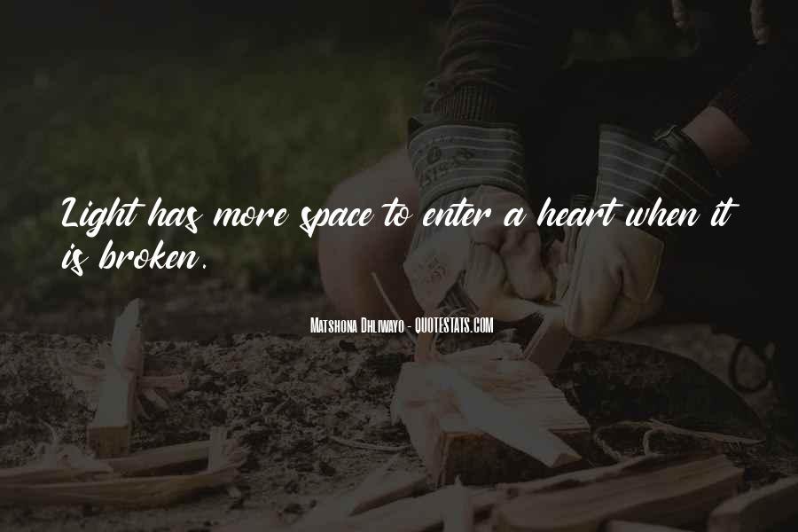 Heart Is Broken Quotes #112866