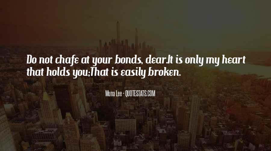 Heart Is Broken Quotes #141032