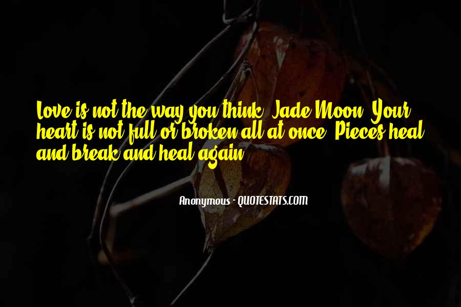 Heart Is Broken Quotes #189157