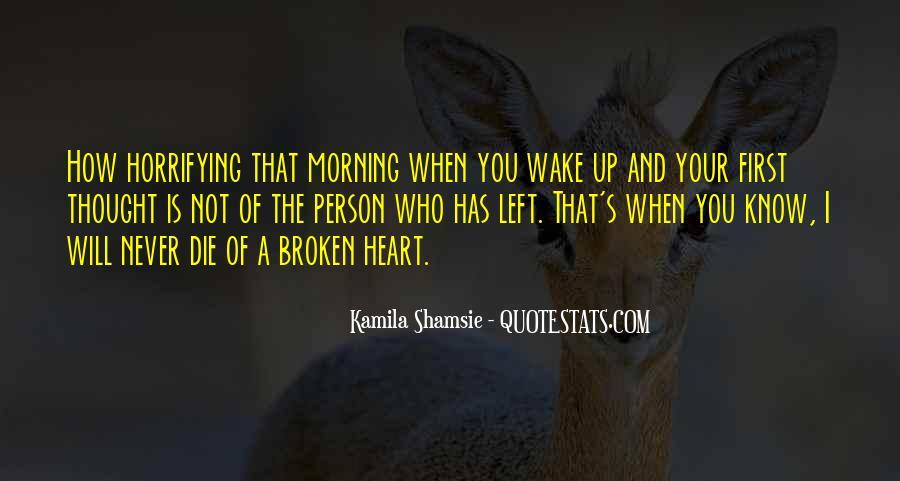 Heart Is Broken Quotes #243995