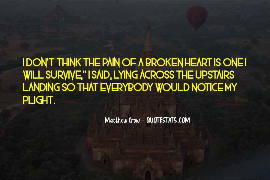 Heart Is Broken Quotes #249757