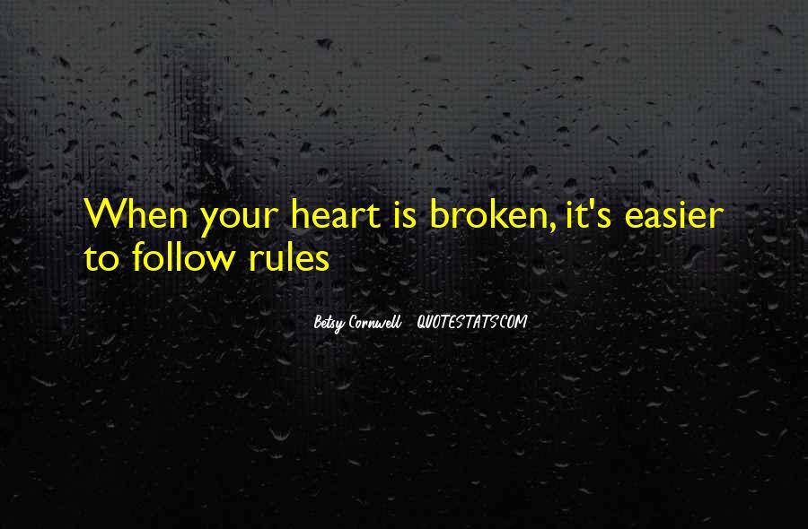 Heart Is Broken Quotes #260983