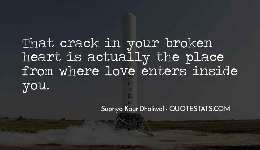 Heart Is Broken Quotes #262492