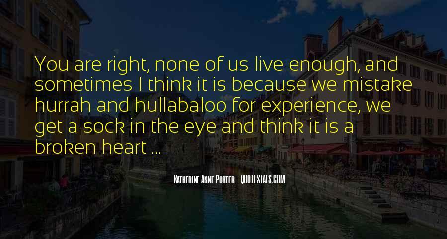 Heart Is Broken Quotes #264133