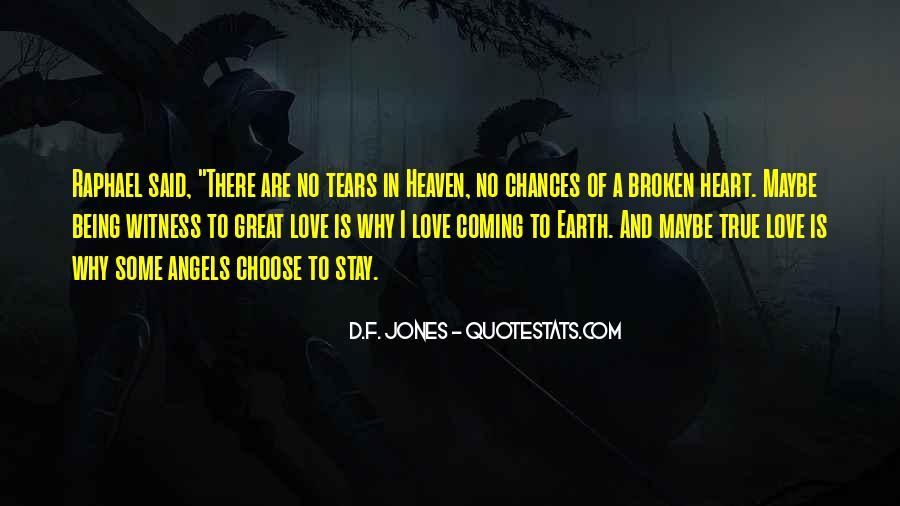 Heart Is Broken Quotes #314751