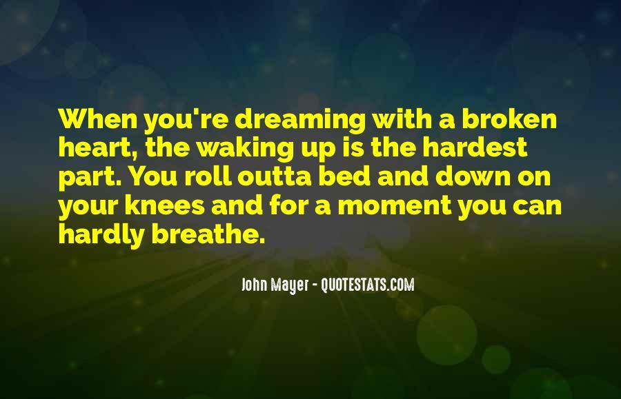 Heart Is Broken Quotes #317511