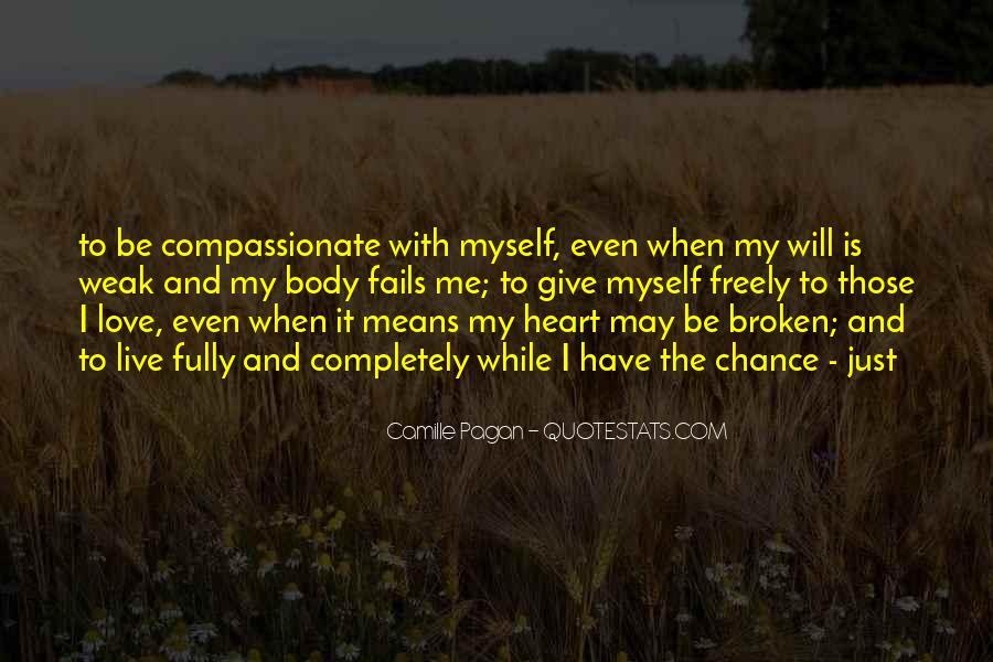 Heart Is Broken Quotes #346223