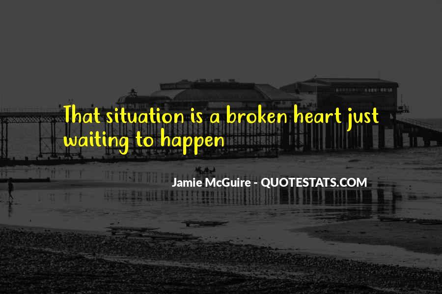 Heart Is Broken Quotes #364053