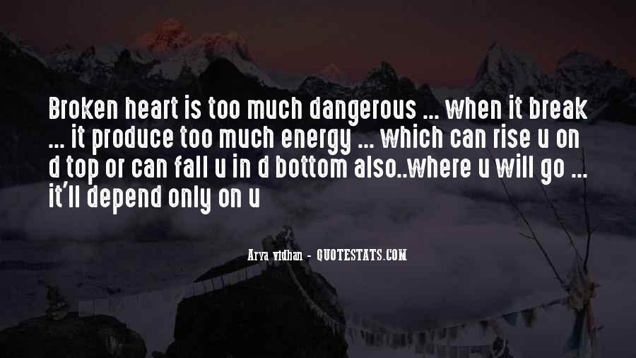 Heart Is Broken Quotes #415698