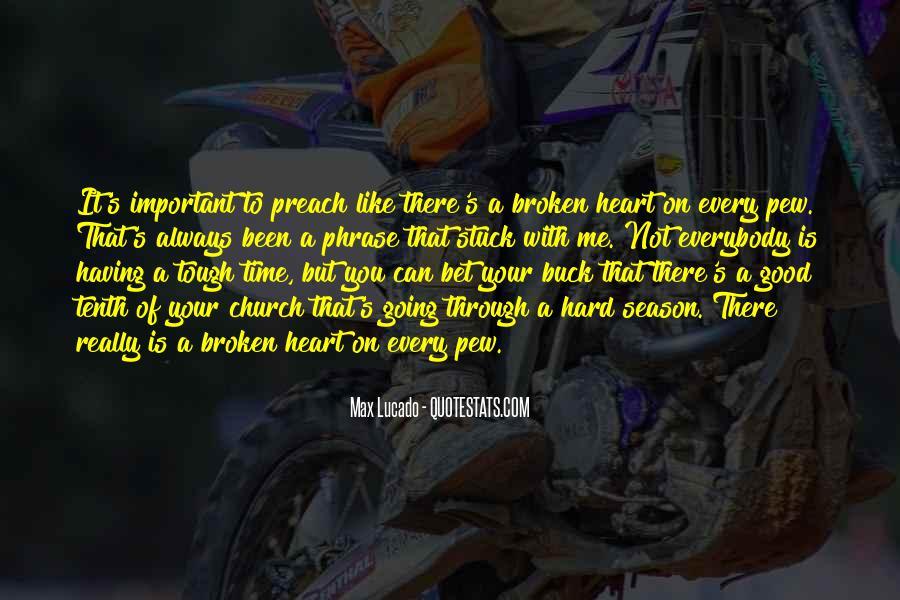 Heart Is Broken Quotes #4495