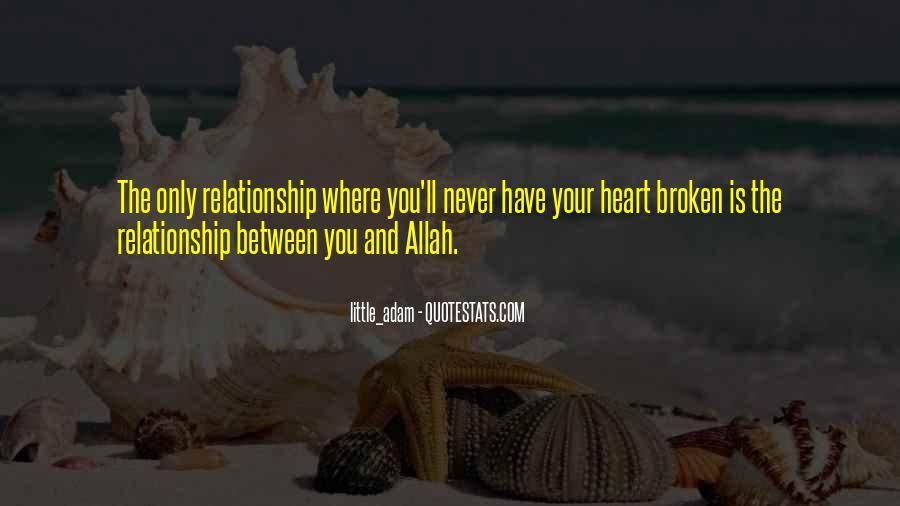 Heart Is Broken Quotes #585