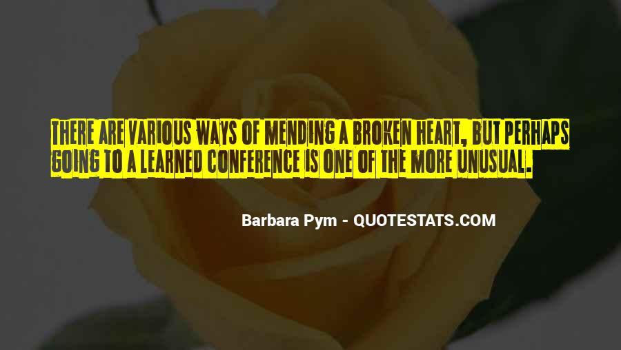 Heart Is Broken Quotes #89845