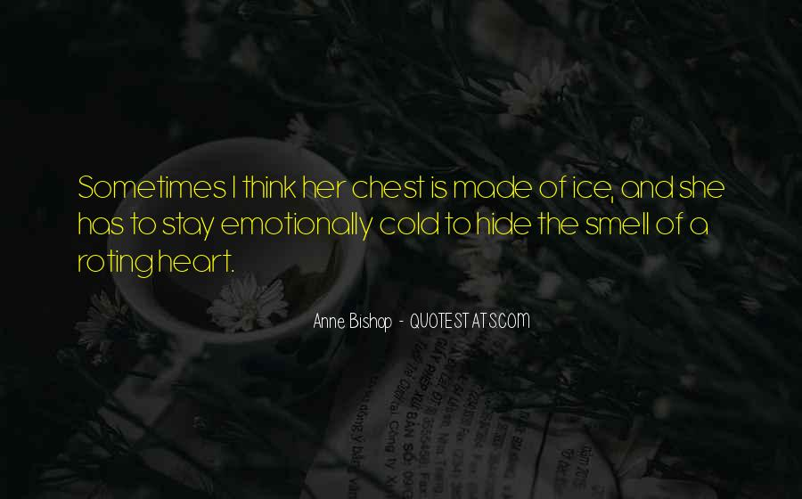 Heart Made Of Ice Quotes #1762713