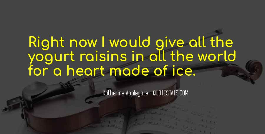Heart Made Of Ice Quotes #207227