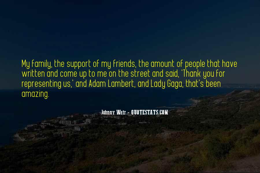 Quotes About Friends Who Support You #18816