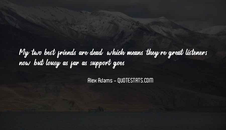 Quotes About Friends Who Support You #94309