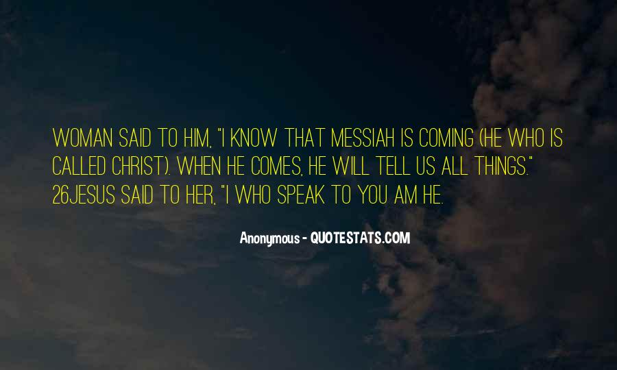 Quotes About The Coming Of The Messiah #1377830