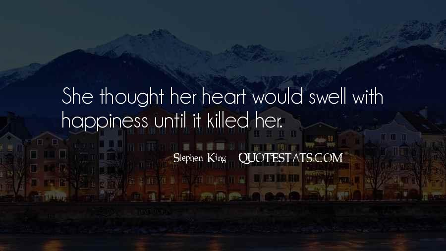 Heart Swell Quotes #1597960