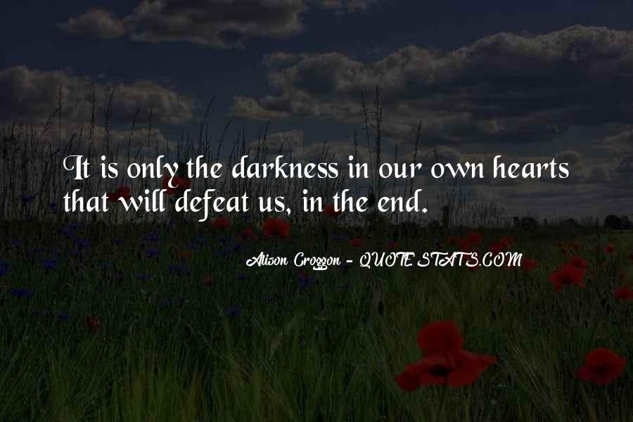 Hearts Of Darkness Quotes #1095633