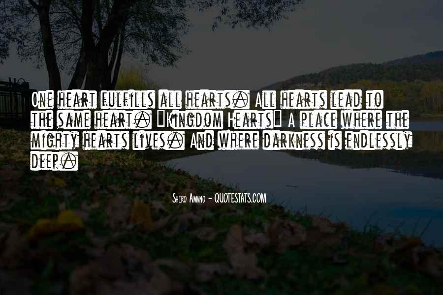Hearts Of Darkness Quotes #1239339