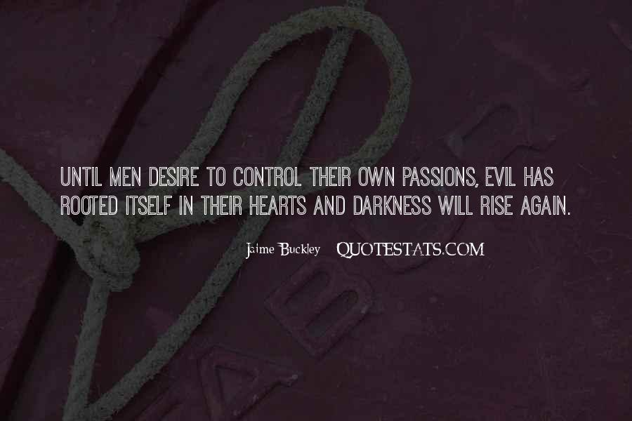 Hearts Of Darkness Quotes #1265299