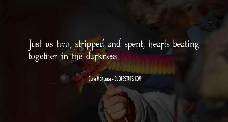 Hearts Of Darkness Quotes #1718193