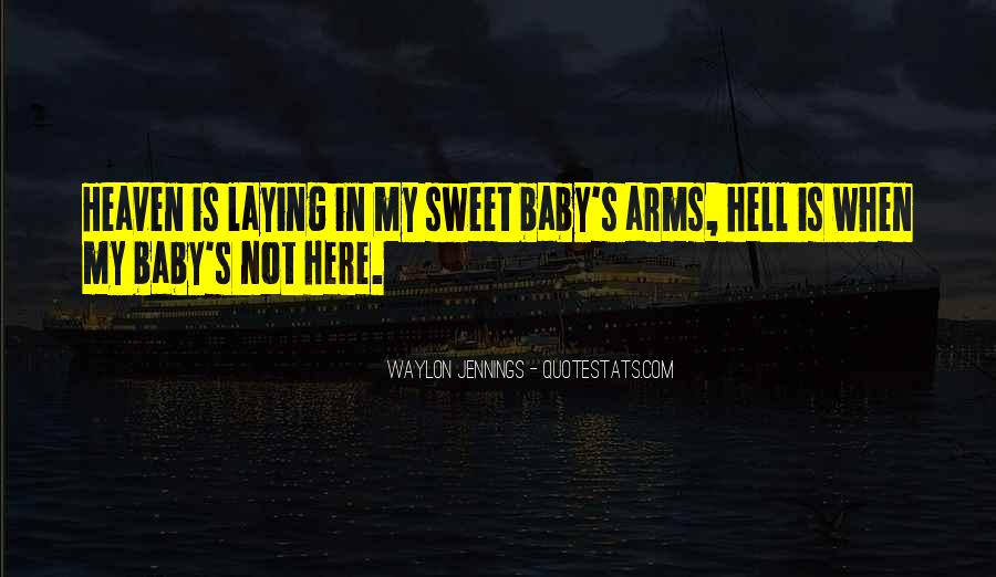 Heaven In Your Arms Quotes #101874