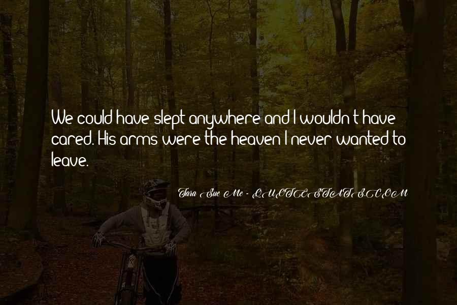 Heaven In Your Arms Quotes #229813