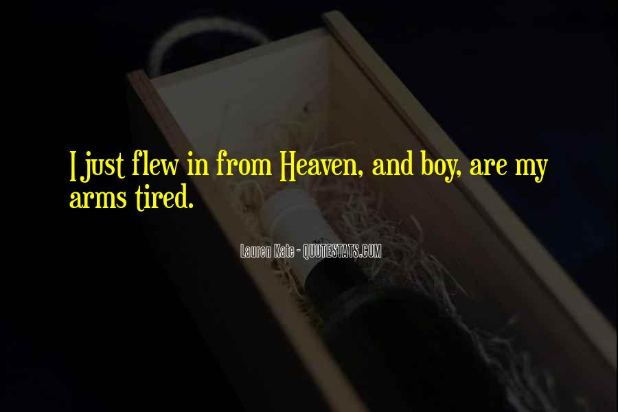 Heaven In Your Arms Quotes #769878