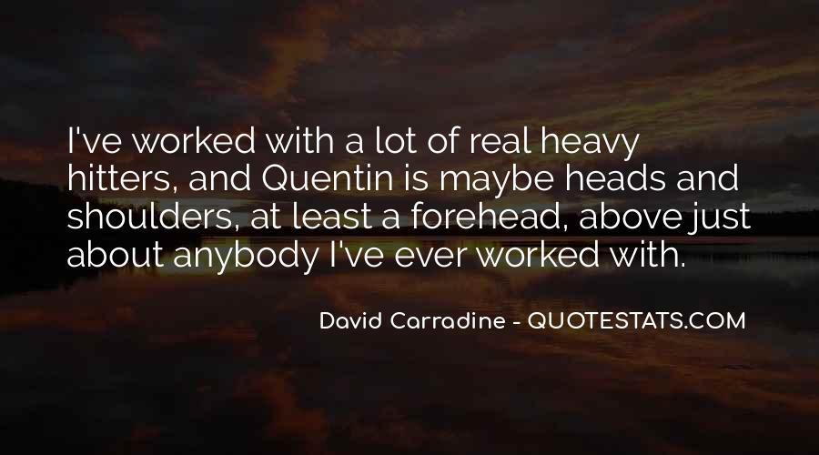 Heavy Shoulders Quotes #1097041