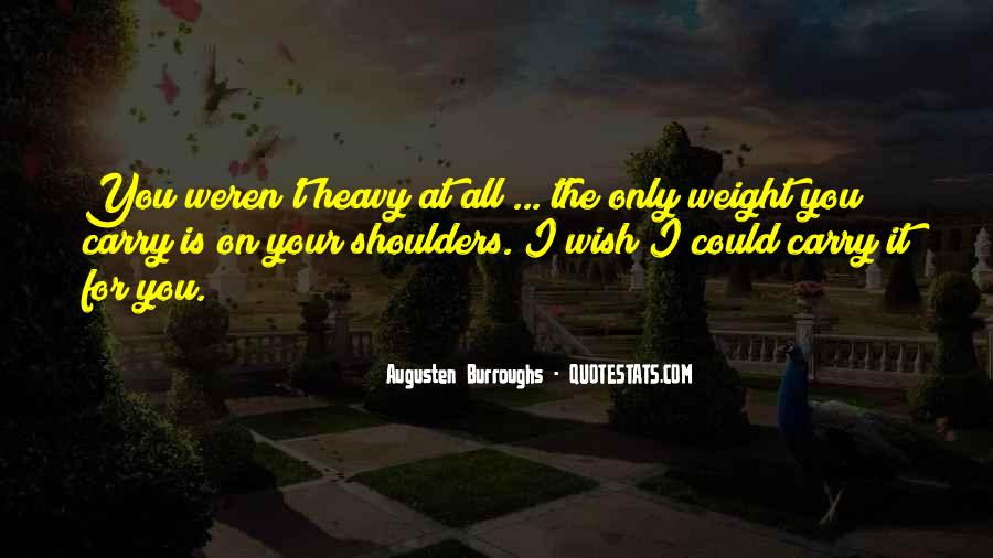 Heavy Shoulders Quotes #1547746