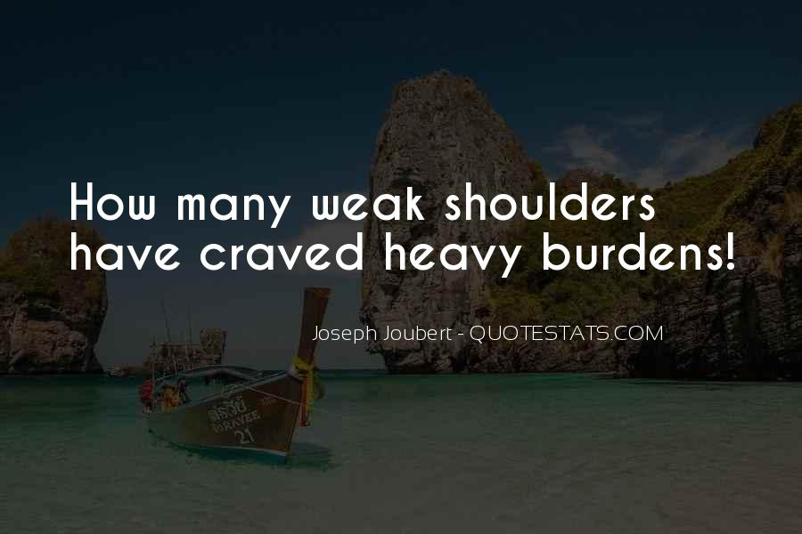 Heavy Shoulders Quotes #1797115