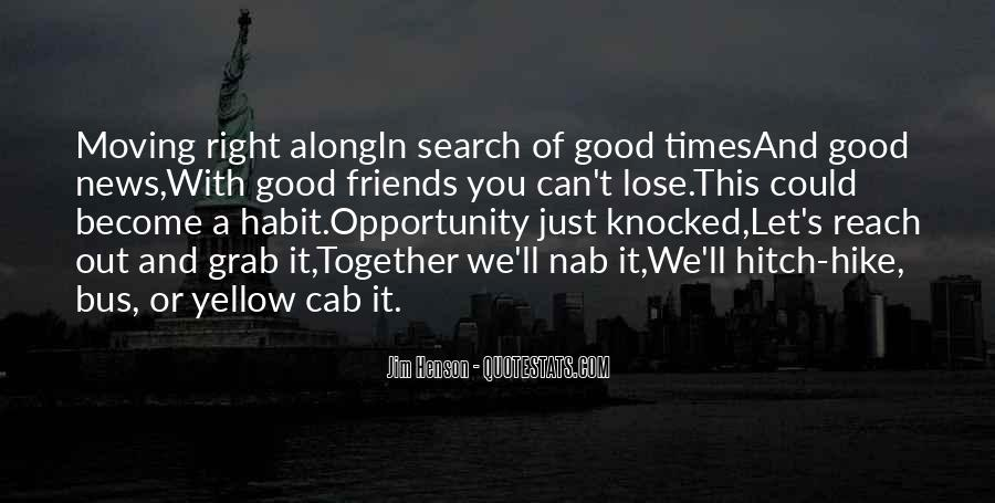 Quotes About Friends In Good Times Only #466000
