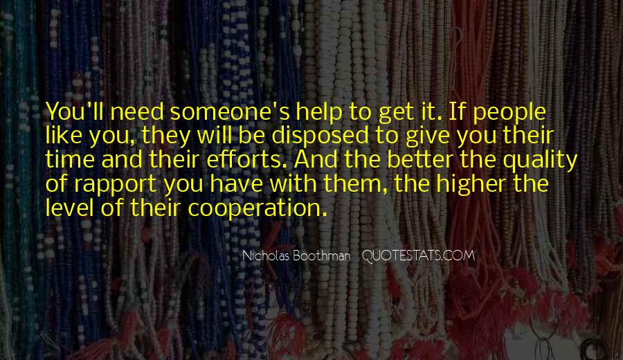 Help In Time Of Need Quotes #1005585