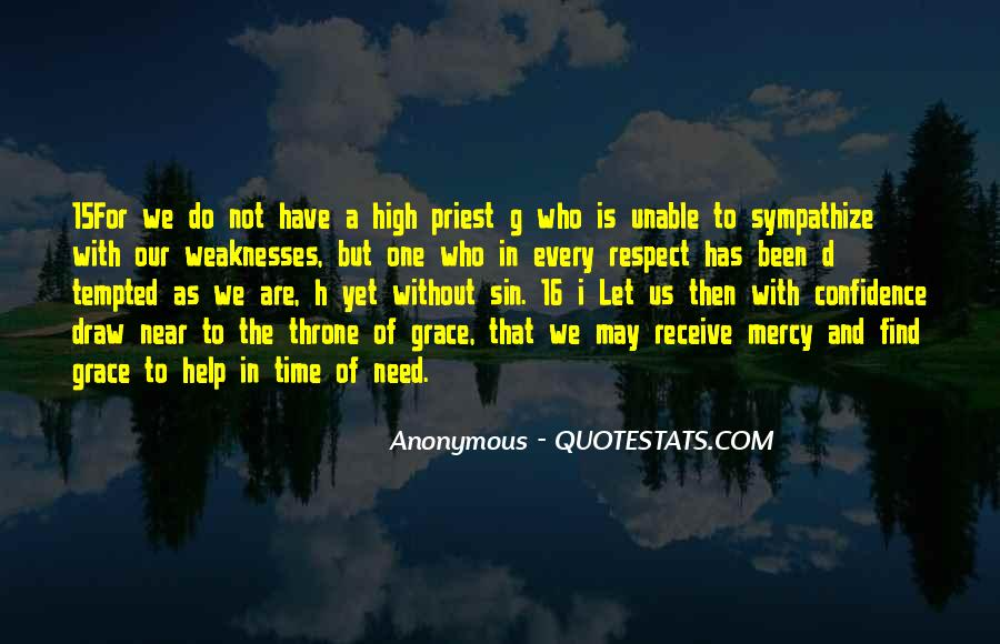 Help In Time Of Need Quotes #1302703