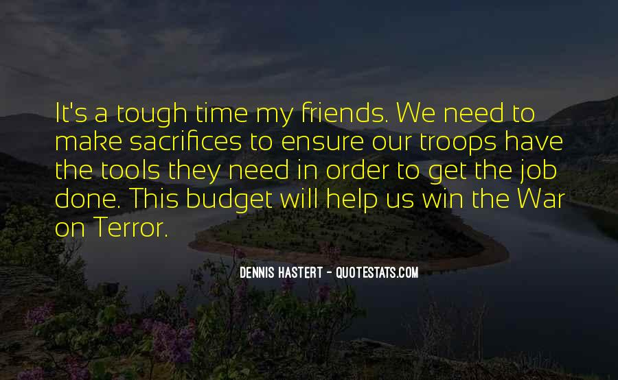 Help In Time Of Need Quotes #1338829