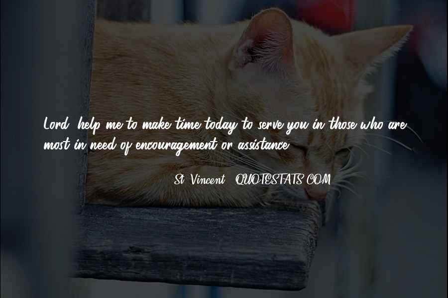 Help In Time Of Need Quotes #206664
