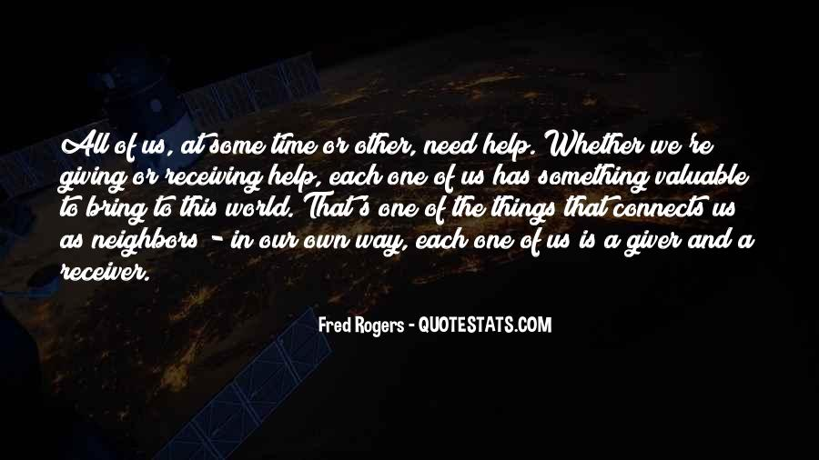 Help In Time Of Need Quotes #234620