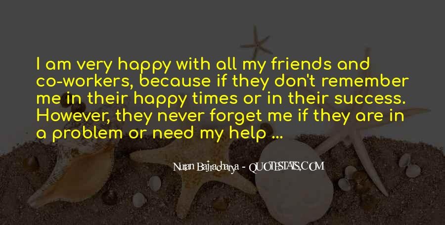 Help In Time Of Need Quotes #317723