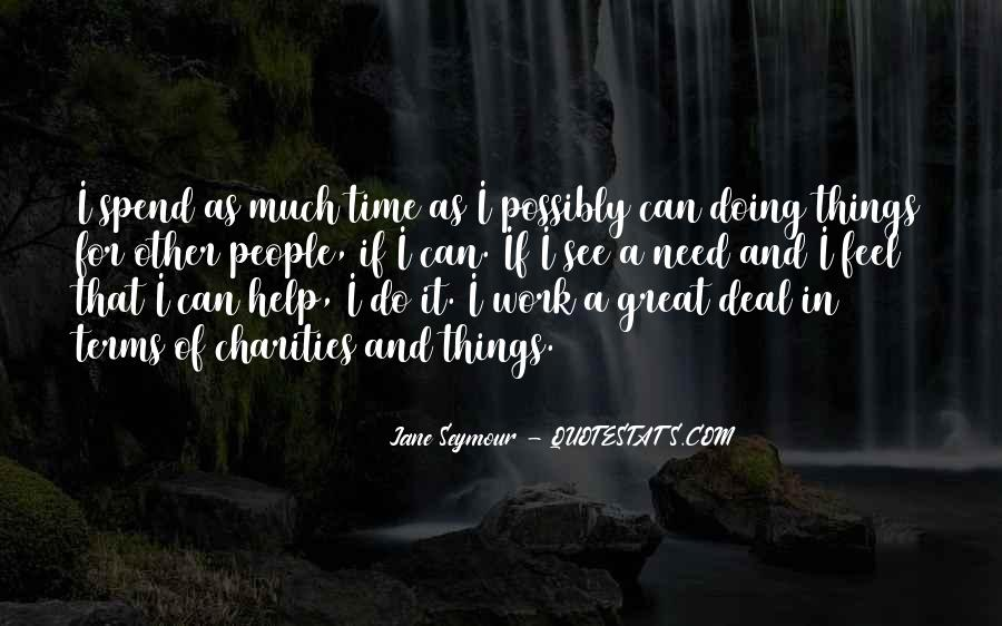 Help In Time Of Need Quotes #991718